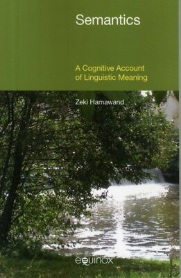 Semantics: A Cognitive Account of Linguistic Meaning 2015 (Paperb...