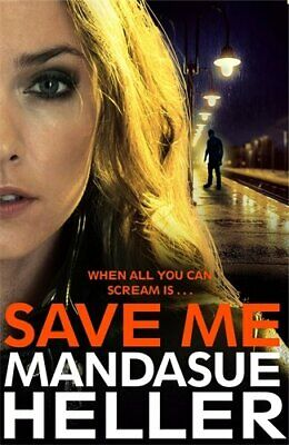Save Me by Heller, Mandasue Book The Cheap Fast Free Post
