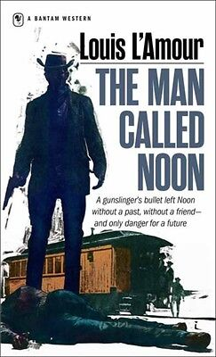 Man Called Noon (Mass Market Paperback), L'Amour, Louis, 9780553247534