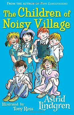 The Children of Noisy Village by Astrid Lindgren Book The Cheap Fast Free Post