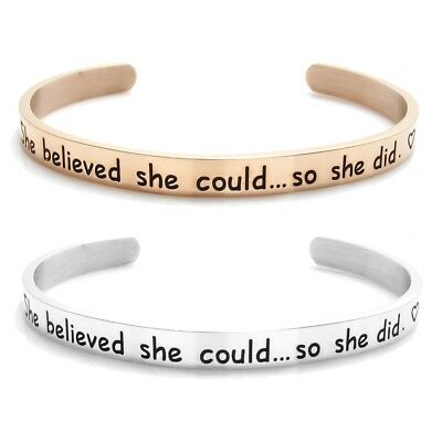 """Stainless Steel """"She believed..."""" Bangle Cuff Bracelet Rose Gold or Silver"""