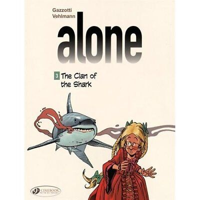 Alone Vol. 3 : The Clan of the Shark - Paperback NEW Fabien Vehlmann 2015-05-07