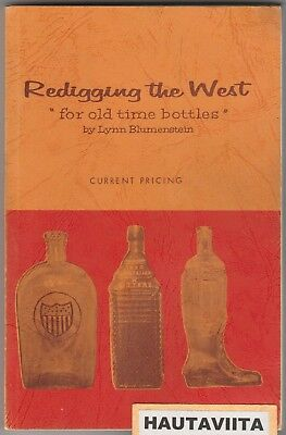 Redigging the West OldTime Bottles - Blumenstein Revise ED Ghost Towns Treasure