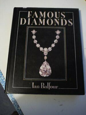 Famous Diamonds by Balfour, Lord Ian Hardback Book The Cheap Fast Free Post