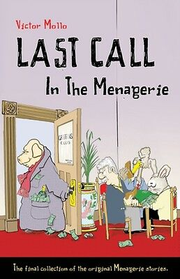 Last Call in the Menagerie (Paperback), Mollo, Victor, Buttle, Bi. 9781771400169