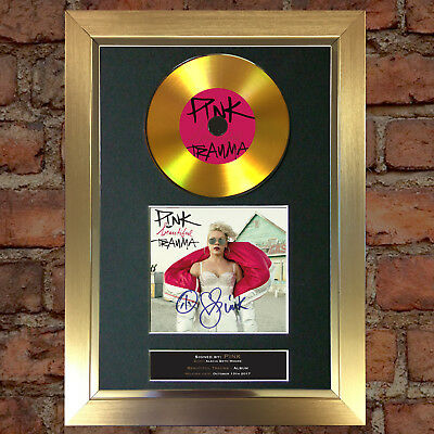 GOLD DISC PINK Beautiful Trauma Album Cd Signed Autograph Mounted Repro A4 #158