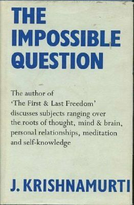 The Impossible Question by Krishnamurti, J. Hardback Book The Cheap Fast Free