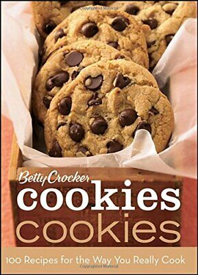 Betty Crocker Cookies: 100 Recipes for the Way You ... by Betty Crocker Hardback