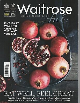 Waitrose Food Magazine - January 2018 - Eat Well Feel Great
