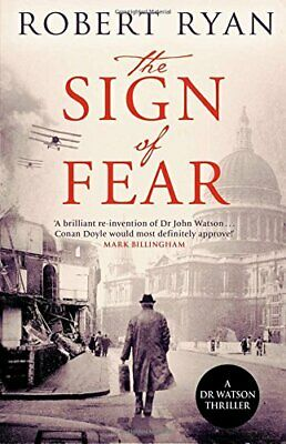 The Sign of Fear (Dr Watson Thriller) by Ryan, Robert Book The Cheap Fast Free
