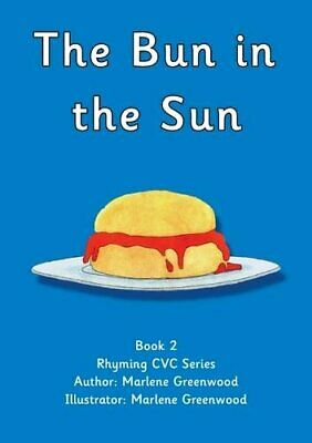 The Bun in the Sun (Red CVC Series) by Greenwood, Marlene Paperback Book The