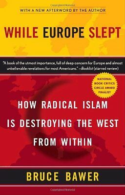 While Europe Slept: How Radical Islam is Destroying the West from Within NUEVO B