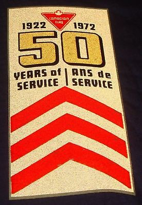 BH860 Vtg CTC Canadian Tire Corp 1922 - 1972 50 Years of Service Decal