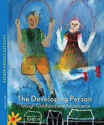 The Developing Person through Childhood and Adolescence by Berger