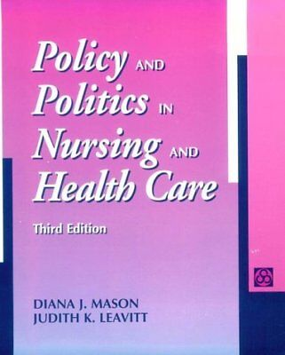 Policy and Politics in Nursing and Health Care (3rd Edition)