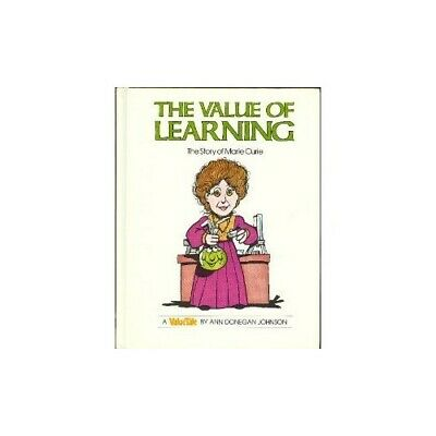 The Value of Learning: The Story of Marie Curie (Value Tale) by Johnson, Ann D.
