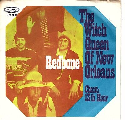 """7""""-   Redbone = The Witch Queen Of New Orleans / Chant : 13 Th Hour ........1970"""
