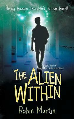 Alien Within by Dr Robin Martin Paperback Book Free Shipping!