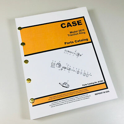 Case 2670 Traction King Tractor Parts Manual Assembly Catalog Exploded Views