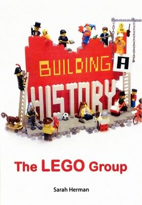 Building a History: The Lego Group (Paperback), Herman, Sarah, 97...
