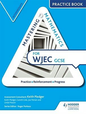 Mastering Mathematics Wjec Gcse Practice, Pledger, Keith, Cole, G. 9781471874604