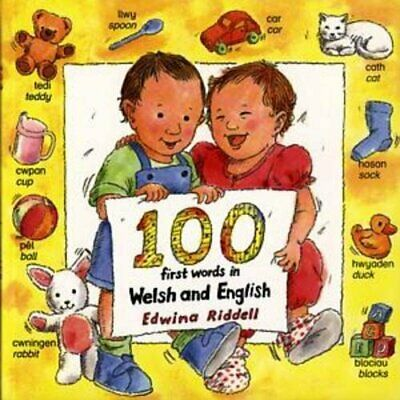 100 First Words in English and Welsh by Riddell, Edwina Paperback Book The Cheap