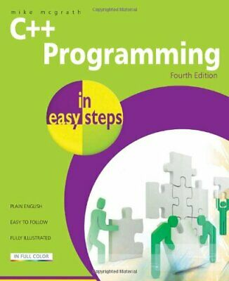 C++ Programming in easy steps, 4th Edition by Mike McGrath Paperback Book The