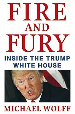 Fire and Fury by Wolff, Michael Book The Cheap Fast Free Post