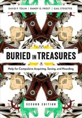 Buried in Treasures: Help for Compulsive Acquiring, Saving, and Hoarding (Treat.