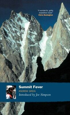 Summit Fever: An Armchair Climber's Initiation to Glencoe, Mortal Terror and th.