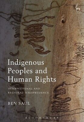 Indigenous Peoples and Human Rights: International and Regional J...