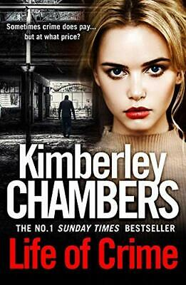 Life of Crime: The gripping No 1 Sunday Times bestsell... by Chambers, Kimberley