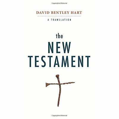 The New Testament: A Translation - Hardcover NEW Hart, David Ben 10/12/2018