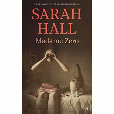 Madame Zero  - Paperback NEW Hall, Sarah 06/07/2017