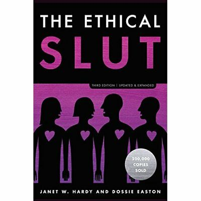 The Ethical S*ut, Third Edition: A Practical Guide to P - Paperback NEW Hardy, J