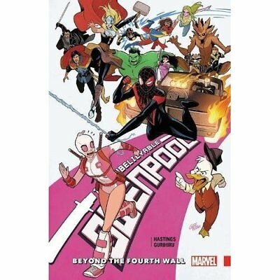 Gwenpool, the Unbelievable Vol. 4: Beyond the Fourth Wa - Paperback NEW Hastings