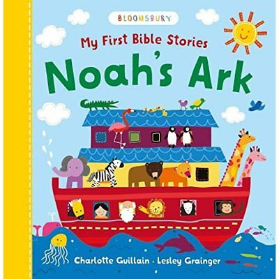 My First Bible Stories: Noah's Ark  - Board book NEW Guillain, Charl 09/03/2017