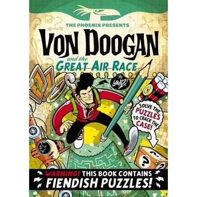 Von Doogan and the Great Air Race - The Phoenix Present - Paperback NEW Ethering