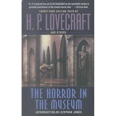 The Horror in the Museum - Paperback NEW Lovecraft, H. P 2007-09-25