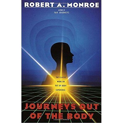 Journeys Out of the Body - Paperback NEW Robert A Monroe 1998-06-01