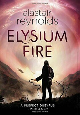 Elysium Fire (Inspector Dreyfus 2) by Reynolds, Alastair Book The Cheap Fast