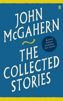Creatures of the Earth: New and Selected Stories by McGahern, John Hardback The
