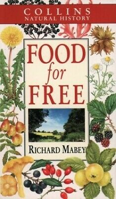 Food for Free (Collins Natural History) by Mabey, Richard Paperback Book The