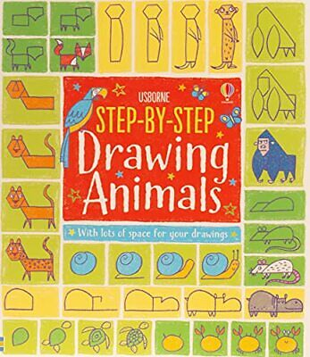 Step-by-Step Drawing Animals (Step-by-Step Drawing Book) by Fiona Watt Book The