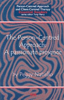 The Person-Centred Approach: A passionate presence (Person-centred Approach & C.