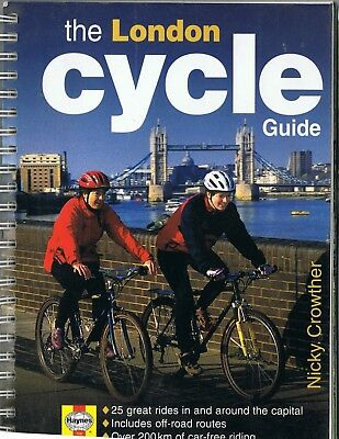 The London Cycle Guide Haynes Manual Nicky Crowther