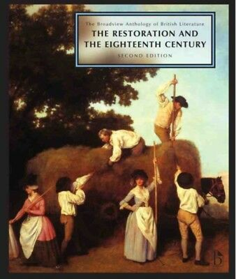 The Broadview Anthology of British Literature, Volume 3: The Restoration and th.