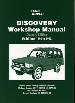 Land Rover Discovery Workshop Manual Owners Edition Model Years 1990-1998: Owne.