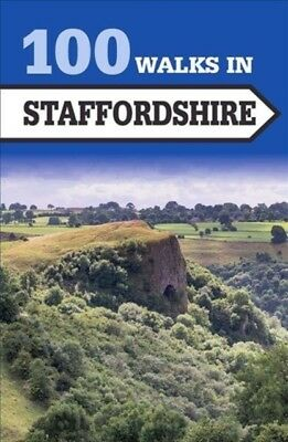 100 WALKS STAFFORDSHIRE, Crowood Press, 9781785003479