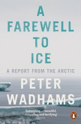 Farewell To Ice, Wadhams, Peter, 9780241009437